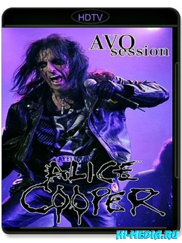 Alice Cooper - AVO Session (2012) HDTV 720p