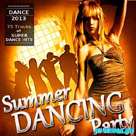 Summer Dancing Party (2013)