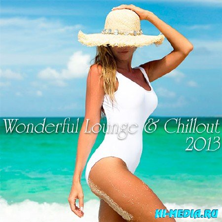 Wonderful Lounge & Chillout (2013)