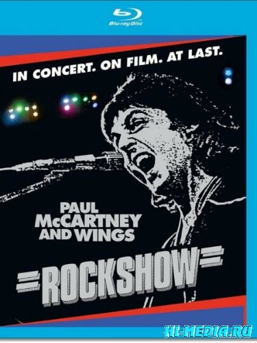 Paul McCartney and Wings - Rockshow (2013) BDRip 720p