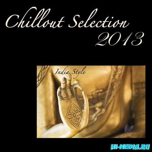 Chillout Selection - Lounge & Chill Out India Style (2013)