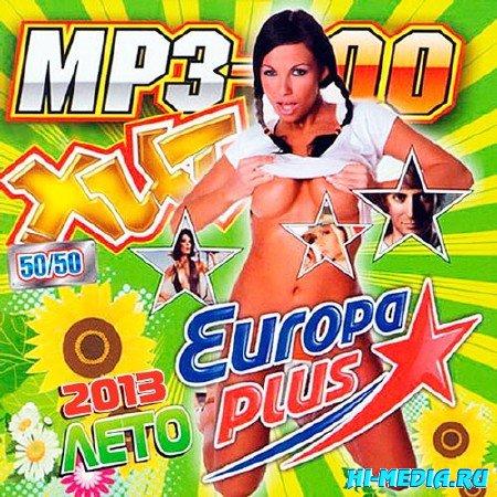 MP3-200 Хит На Europa Plus 50+50 (2013)