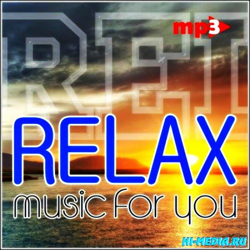 Relax music for you (2013)