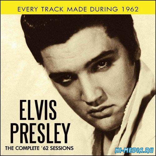 Elvis Presley - The Complete '62 Sessions (2013)