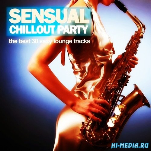 Sensual Chillout Party (2013)