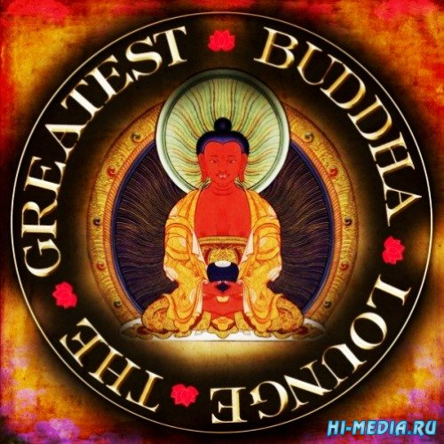 The Buddha Greatest Lounge (2CD) (2013)