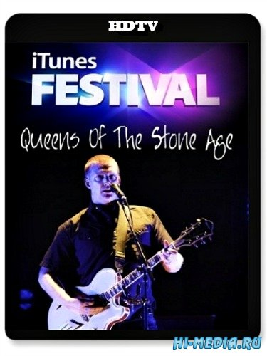 Queens Of The Stone Age - Live at iTunes Festival (2013) HDTV 1080p