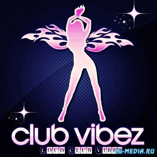 Loud Club Vibes (2013)