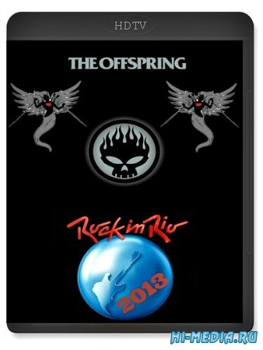 The Offspring: Rock In Rio V (2013) HDTV 720p