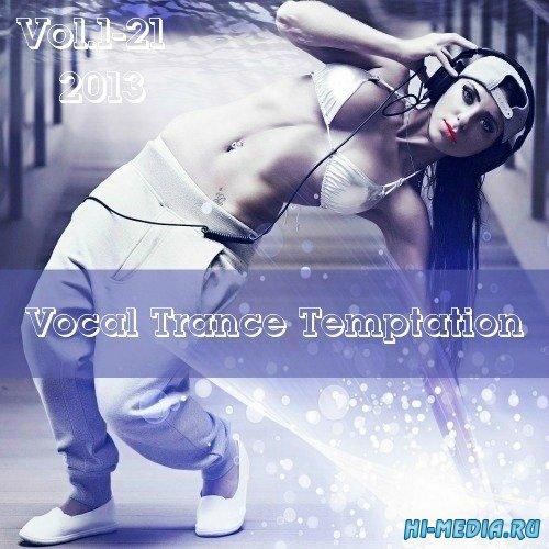 Vocal Trance Temptation Vol.1-21 (2013)