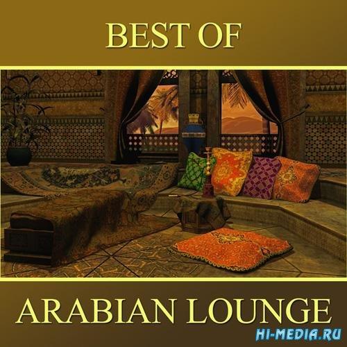 Abdul Al Kahabir - Best of Arabian Lounge (2013)