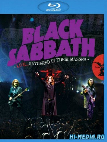 Black Sabbath: Live... Gathered In Their Masses (2013) BDRip