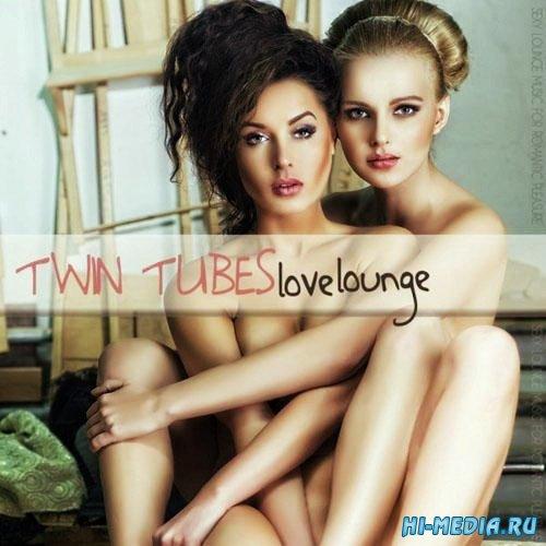 Twin Tubes Love Lounge (2013)