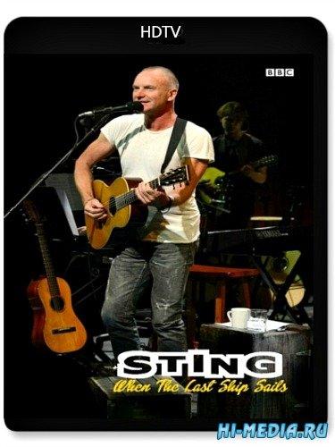 Sting: When the Last Ship Sails (2013) HDTV 720p