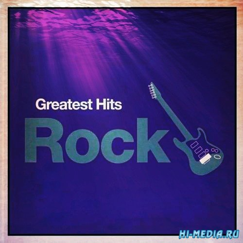 Greatest Hits: Rock (2012)
