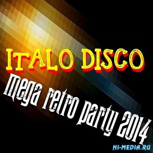 Italo Disco. Mega Retro Party 2014 (2013)