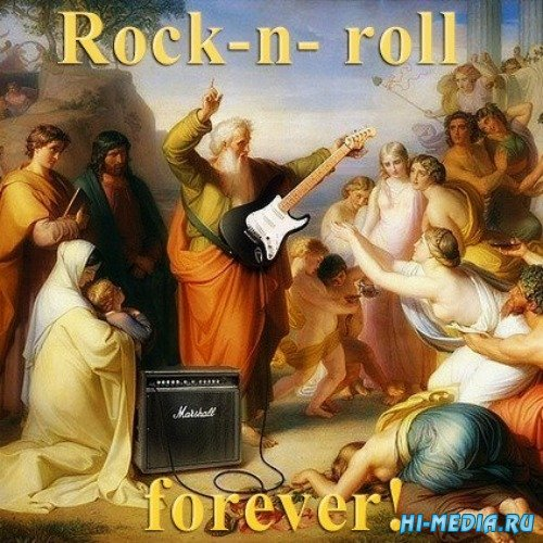 Rock n Roll forever! (2013)