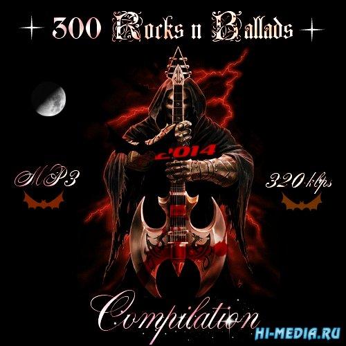 300 Rocks 'n' Ballads Сompilation (2014)