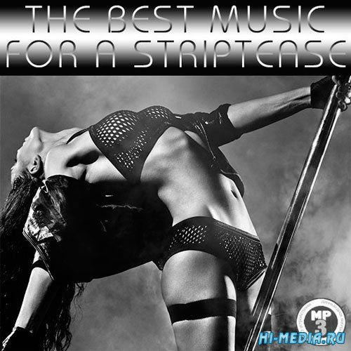 The Best Music For A Striptease (2014)