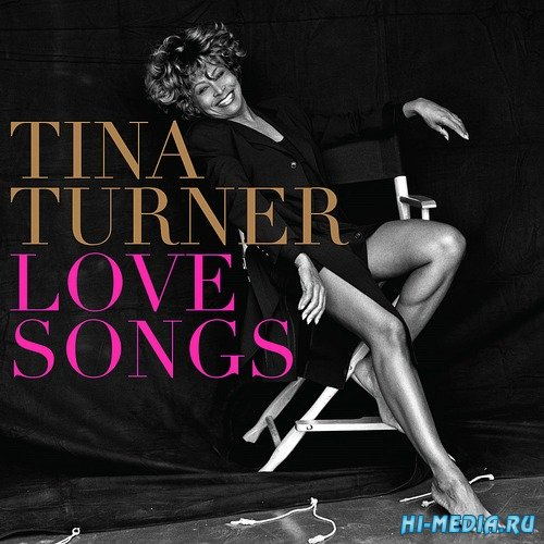 Tina Turner - Love Songs (2014)