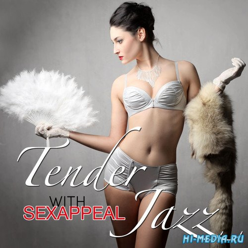 Tender Jazz with Sexappeal (2014)