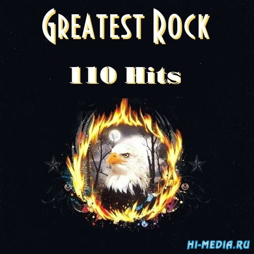 Greatest Rock - 110 Hits (2014)
