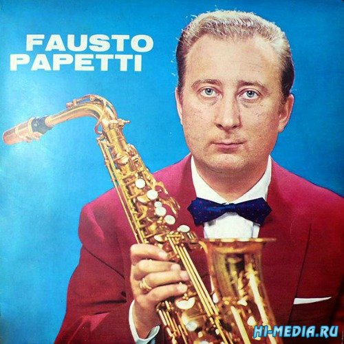 Fausto Papetti - Discography (1960-2012)