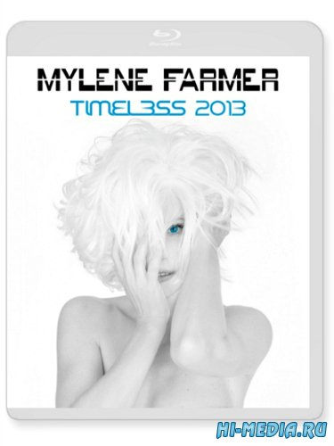 Mylene Farmer: Timeless (2013) BDRip