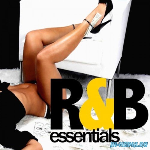 R&B Essentials (Best R'N'B And Black Music Hits) (2014)