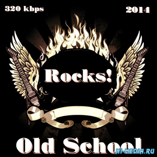 Old School Rocks! (2014)