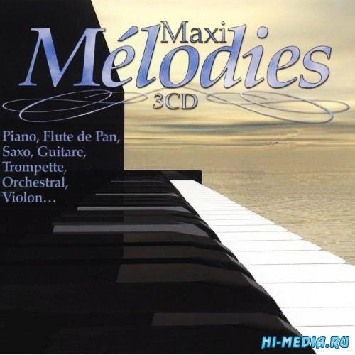 Maxi Melodies (3CD) (2014)