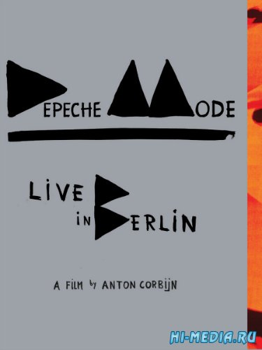 Depeche Mode: Live In Berlin (2014) DVDRip