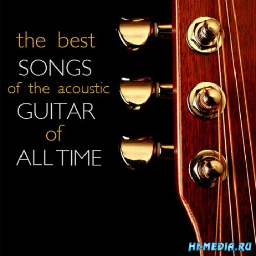 The best Songs of the Acoustic guitar of all Time (2014)