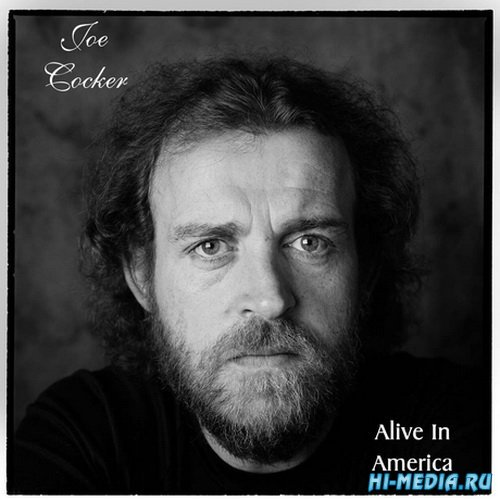 Joe Cocker – Alive in America (2014)