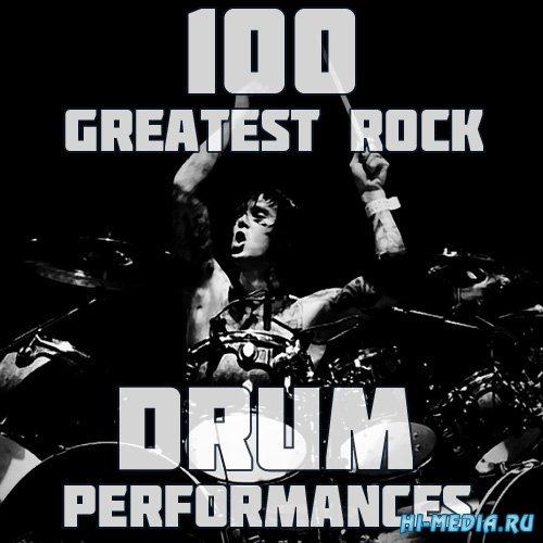 100 Greatest Rock Drum Performances (2015)