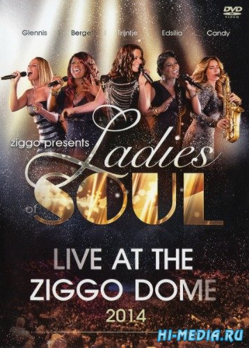 Ladies Of Soul: Live At The Ziggodome (2014) DVDRip