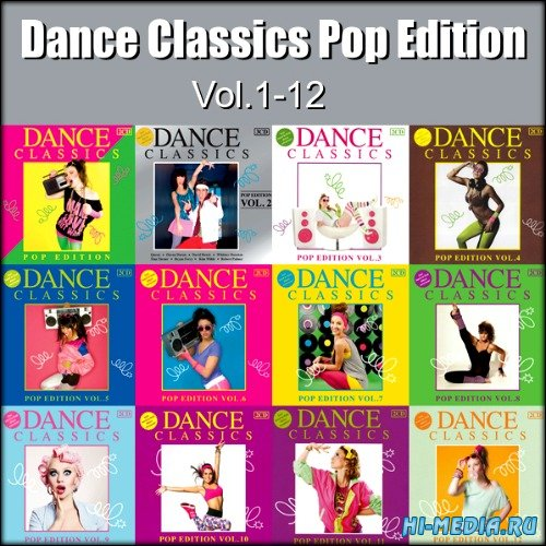 Dance Classics Pop Edition Vol.1-12 (2009-2013)
