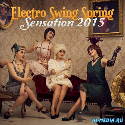 Electro Swing Spring Sensation 2015 (2015)