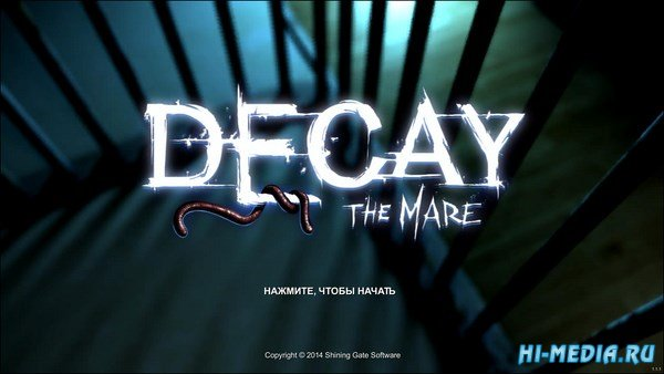 Decay: The Mare (2015) RUS
