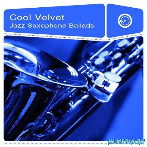Cool Velvet: Jazz Saxophone Ballads (2014)