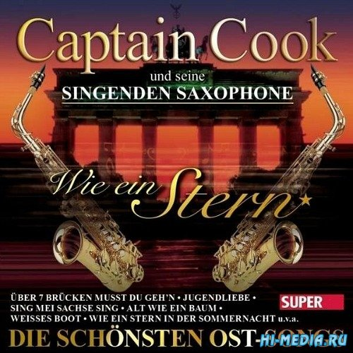 Captain Cook - Wie ein Stern (Die schönsten Ost Songs) (2015)