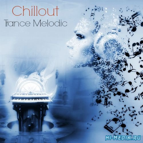 Chillout Trance Melodic (2015)