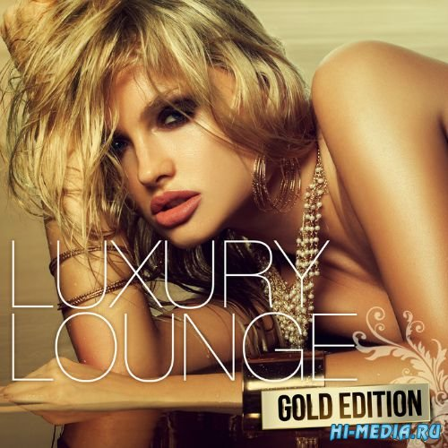 Luxury Lounge Gold Edition (2015)