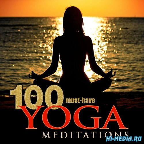 Yoga Meditation Tribe - 100 Must-Have Yoga Meditations (2015)