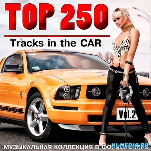 Top 250 Tracks in the CAR Vol.2 (2015)