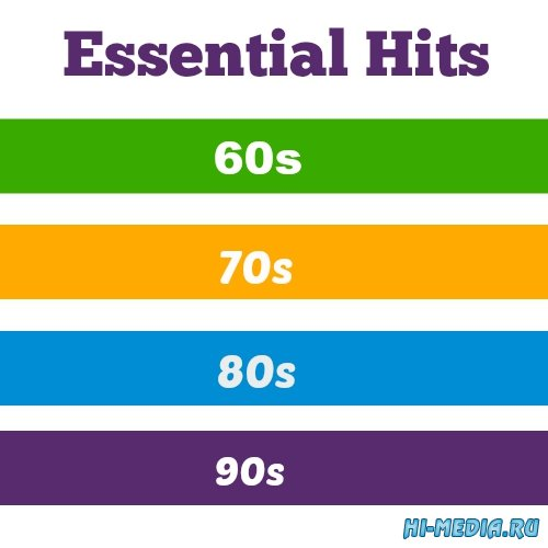 Essential Hits 60s, 70s, 80s, 90s (4CD) (2015)
