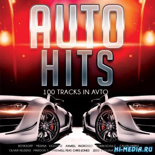 Auto Hits - 100 Tracks In Avto (2015)