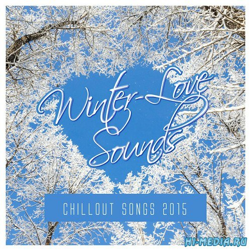 Winter-Love Sounds Chillout Songs (2015)
