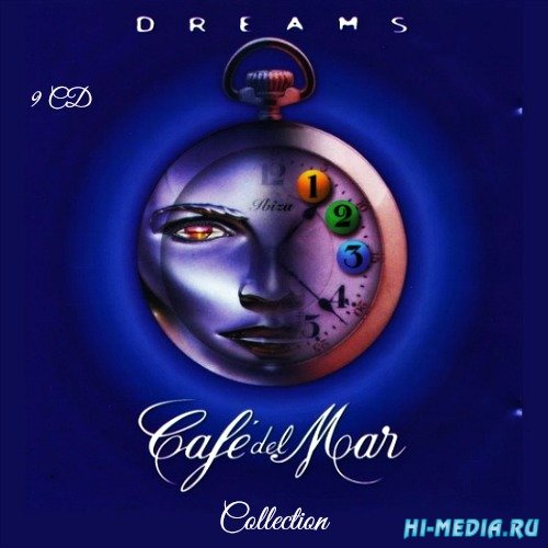 Cafe Del Mar: Dreams - Collection (9 CD) (2000-2015)