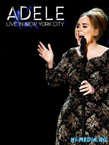 Adele: Live in New York City (2015) HDTV 1080i